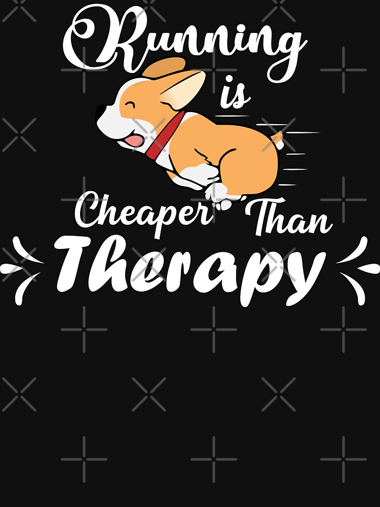 Running is cheaper than therapy (white) by MickyDeeTees
