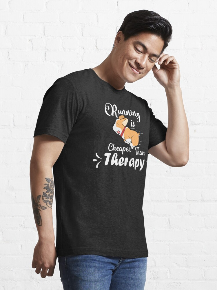 Alternate view of Running is cheaper than therapy (white) Essential T-Shirt