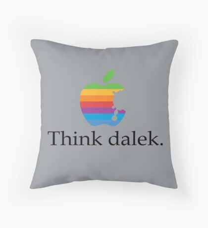 Think even more dalek Throw Pillow