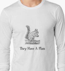 Squirrel Plan Long Sleeve T-Shirt
