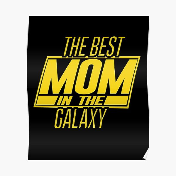 The Best Mom In The Galaxy Poster