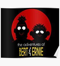 The adventures of bert & ernie Poster