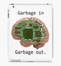 Garbage in Garbage out iPad Case/Skin