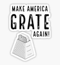 Parody Make America Grate Again Sticker