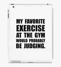 Favorite Exercise Judging iPad Case/Skin
