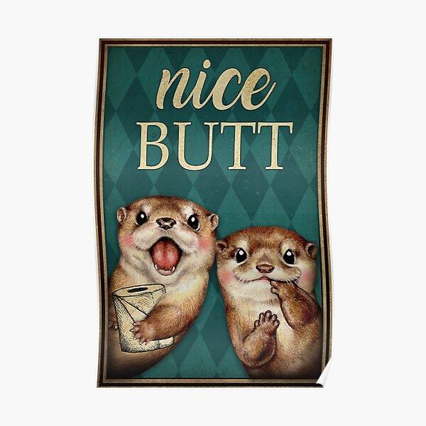 Netter Hintern Otter Mit Toilettenpapier Geschenk Otter Liebhaber Poster