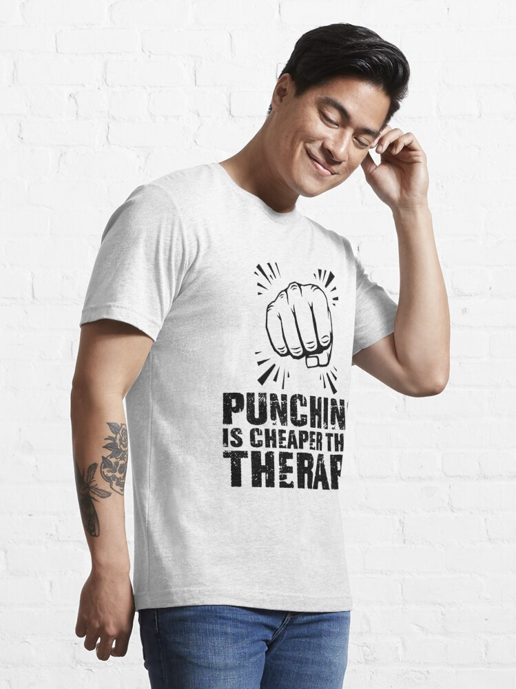 Alternate view of punching is cheaper than therapy  (black) Essential T-Shirt