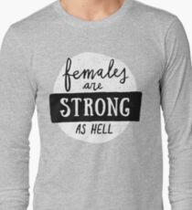 Females Are Strong As Hell | Pink Long Sleeve T-Shirt