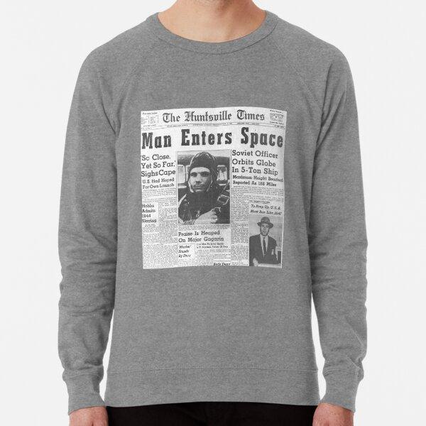 Man Enters Space. Soviet Officer Orbits Globe In 5-Ton Ship Lightweight Sweatshirt
