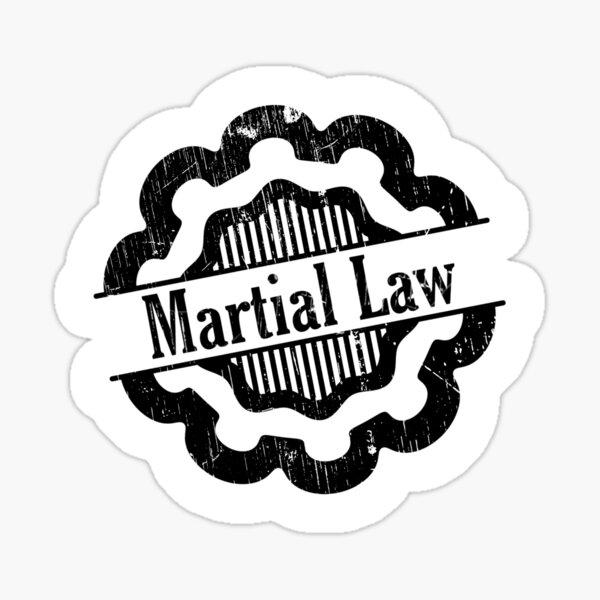 martial law Sticker