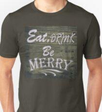 Be Merry Unisex T-Shirt