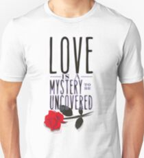 Love is layered. T-Shirt