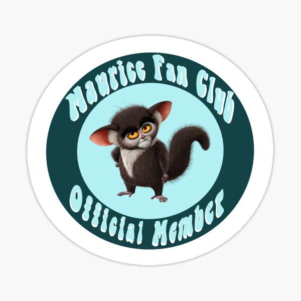 Maurice fan club Sticker