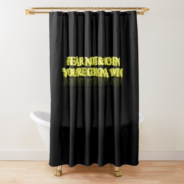 FEAR NOT & GO IN WHITE YELLOW Shower Curtain