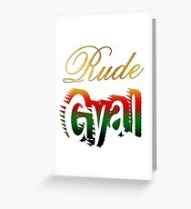 Jamaican slang greeting cards redbubble jamaican rude gyal greeting card m4hsunfo