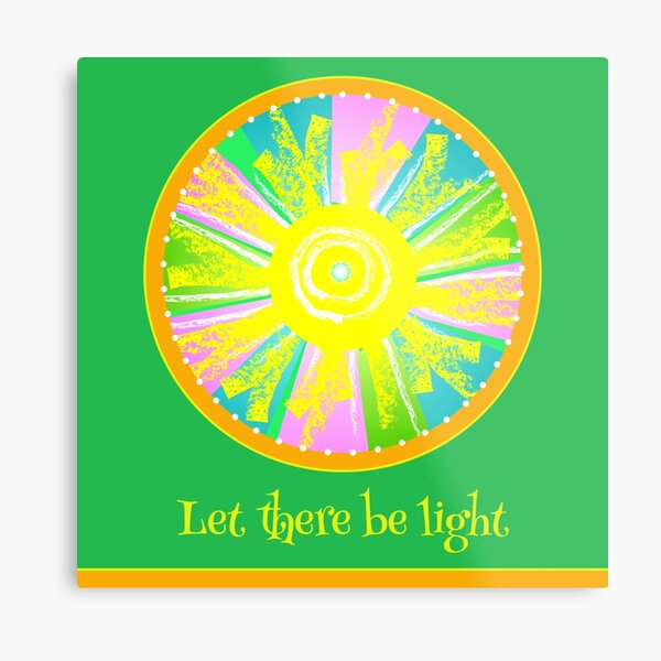 Let There Be Light - with text Metal Print