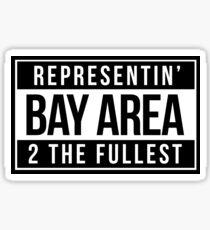 Representin' Bay Area 2 The Fullest Sticker