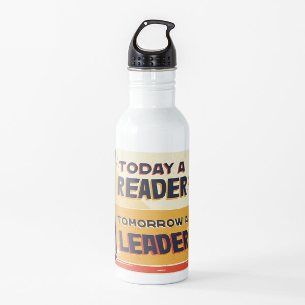 Today A Reader Tomorrow A Leader Magic Reading Lover Friend Mother Daughter Pretty Cute Gift Water Bottle