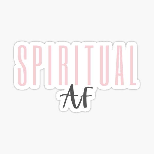 Spiritual AF LIGHT PINK design Sticker
