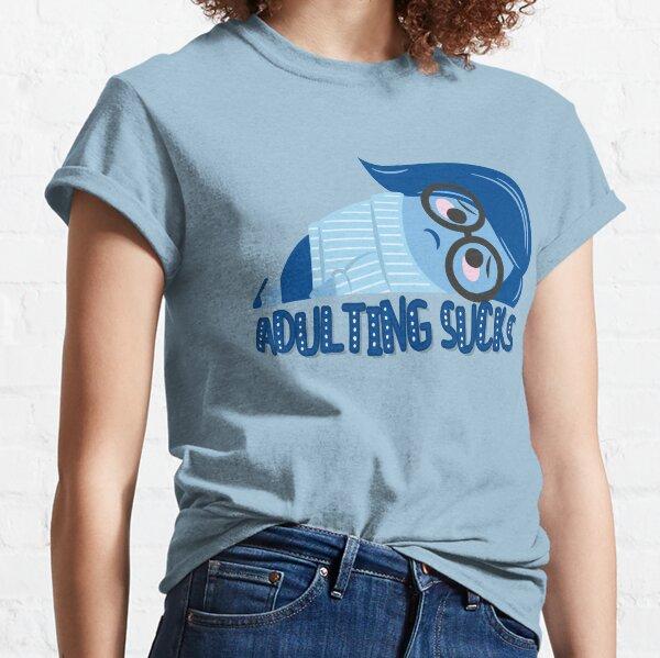 Adulting sucks Classic T-Shirt