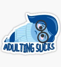 Adulting sucks Sticker