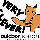 Very Clever! by Multnomah ESD Outdoor School