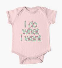 I do what I want One Piece - Short Sleeve