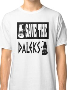 Save the Daleks Classic T-Shirt