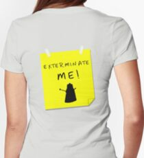 EXTERMINATE ME Women's Fitted T-Shirt