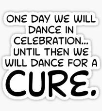 Dance Marathon Quote Sticker Sticker