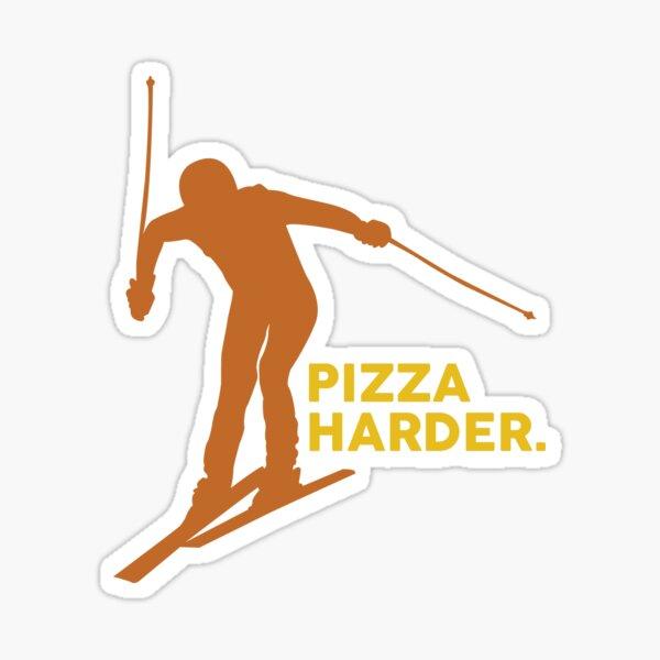 Pizza Harder Sticker