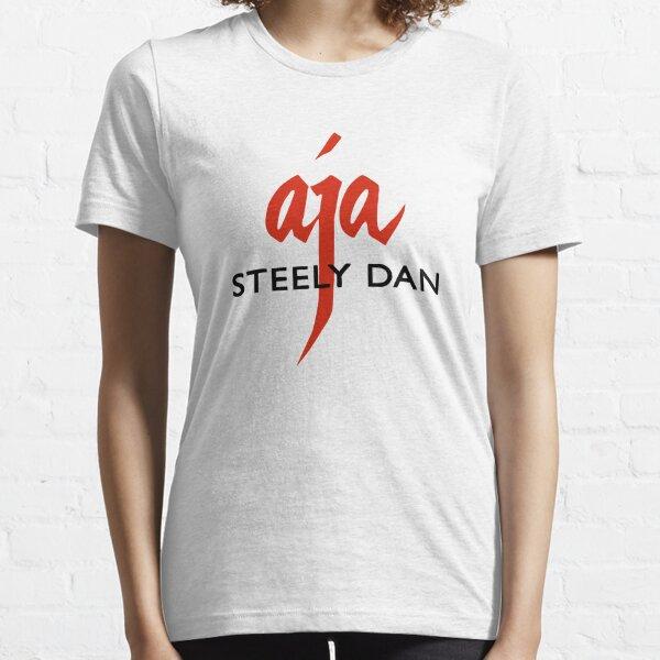 the steely dan AJA Essential T-Shirt