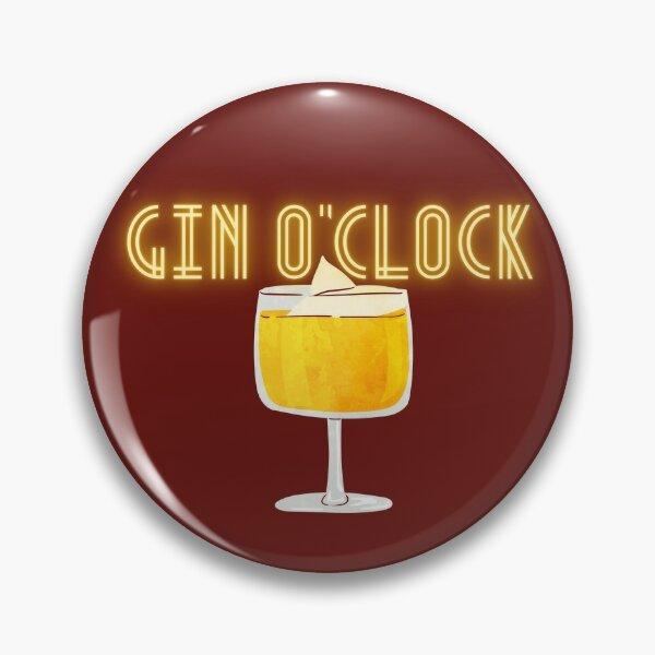 Gin O'Clock Pin