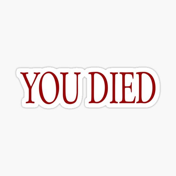 YOU DIED! Sticker
