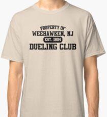 Property of Weehawken NJ Dueling Club Classic T-Shirt