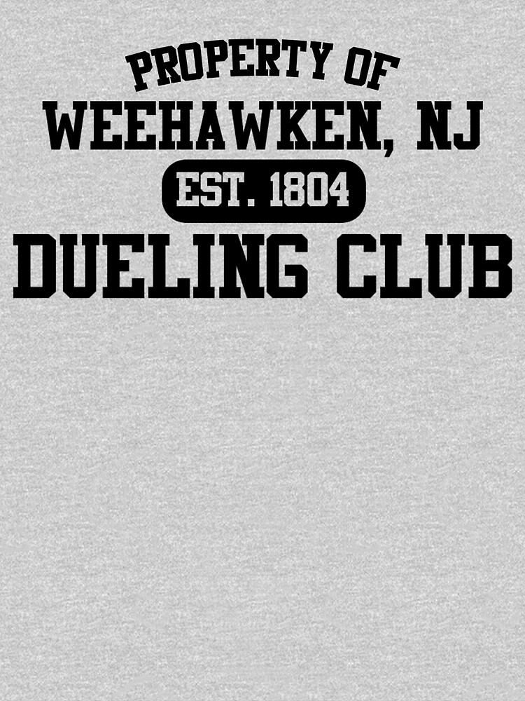 Property of Weehawken NJ Dueling Club | Unisex T-Shirt