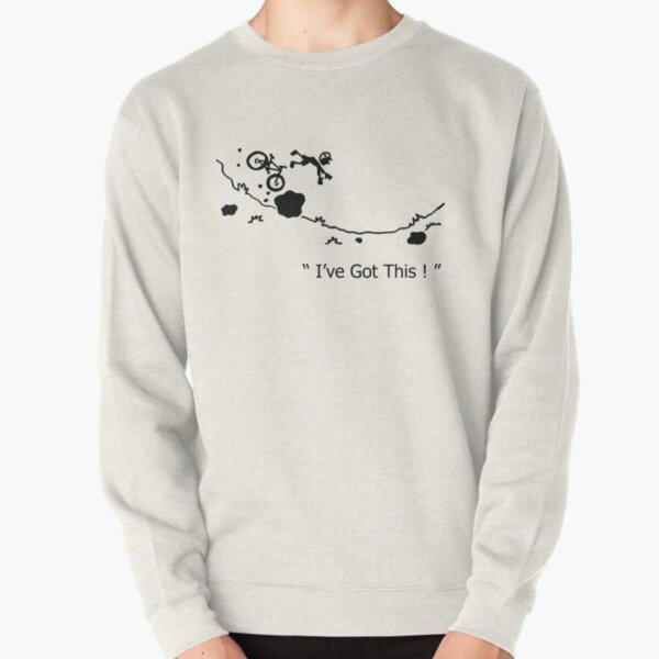 "Cycling Crash, Mountain Bike "" I've Got This ! "" Cartoon Pullover Sweatshirt"