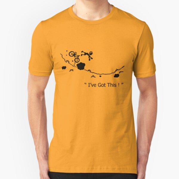 "Cycling Crash, Mountain Bike "" I've Got This ! "" Cartoon Slim Fit T-Shirt"