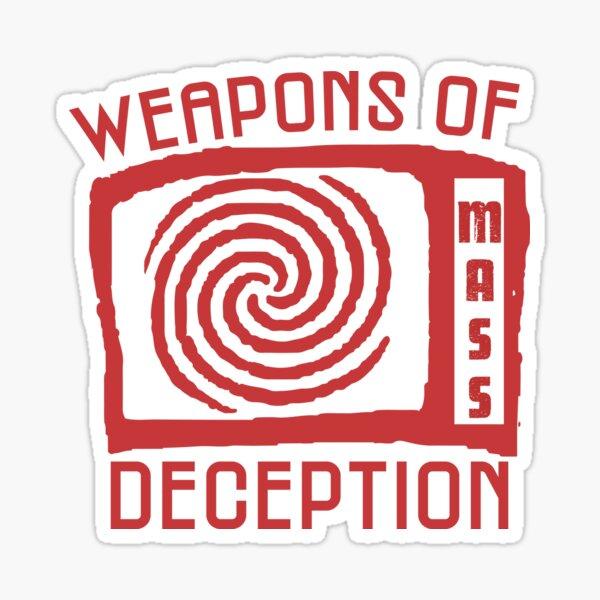 WEAPONS OF MASS DECEPTION  Sticker