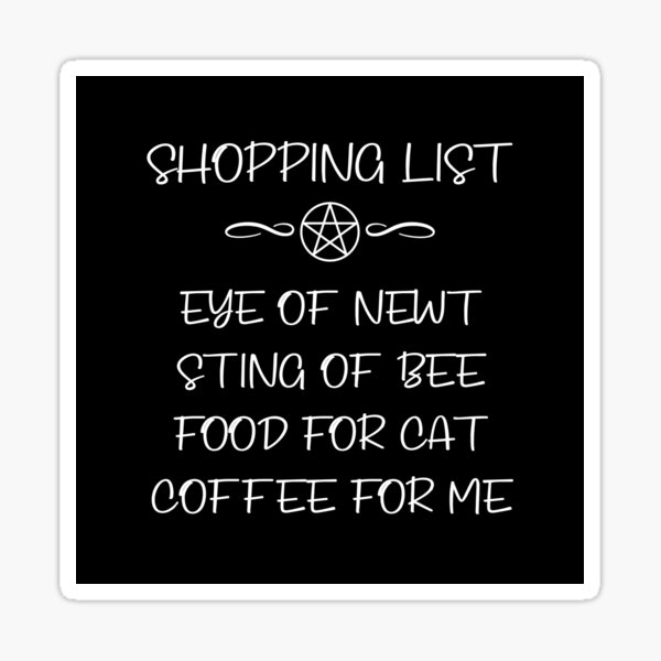 Eye of Newt and Coffee Cheeky Witch® Cat Owners Shopping List Sticker