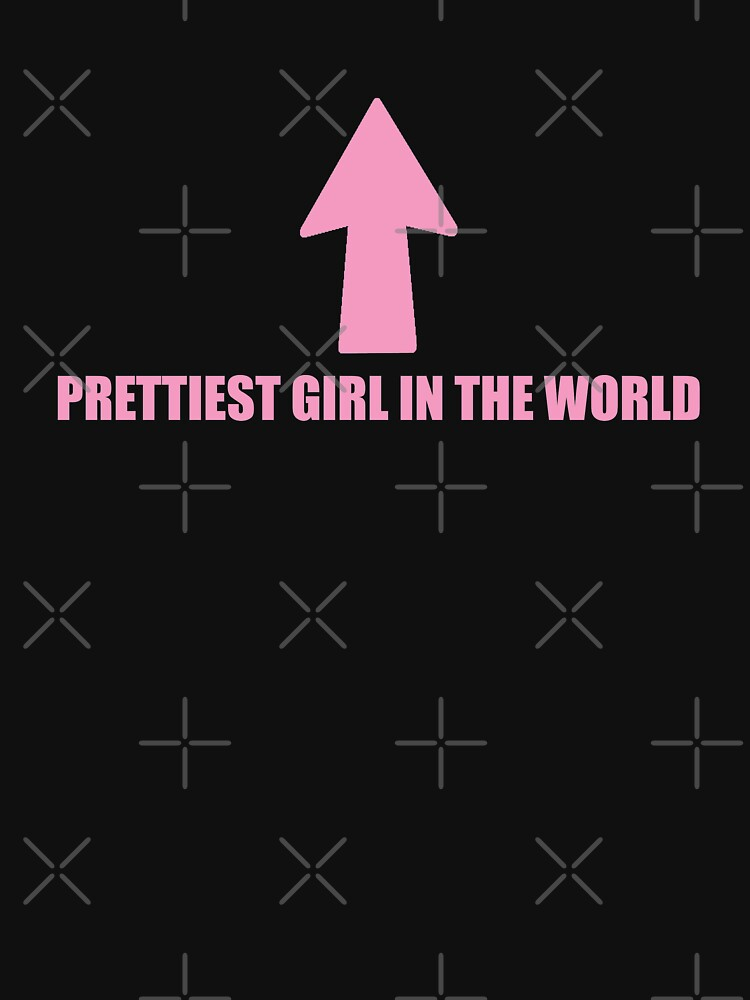 Prettiest Girl in the World! by Carolann88