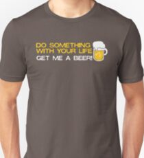 Do Something with Your Life T-Shirt