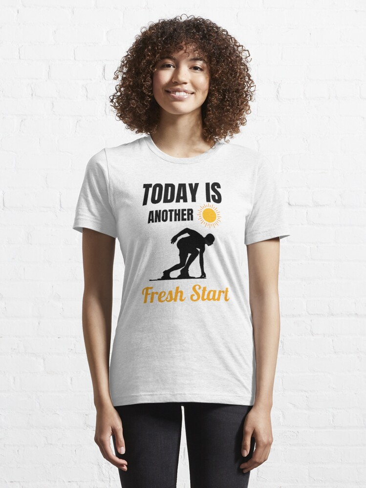 Alternate view of Today Is Another Fresh Start Essential T-Shirt