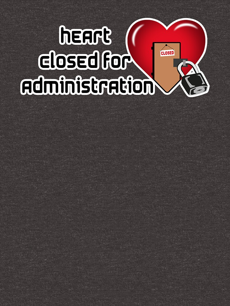 HEART CLOSE FOR ADMINISTRATION by Goldenshop2