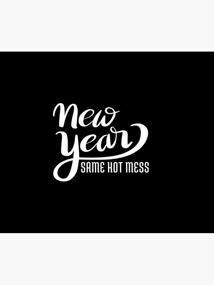 new year same hot mess by Falcon-Pod