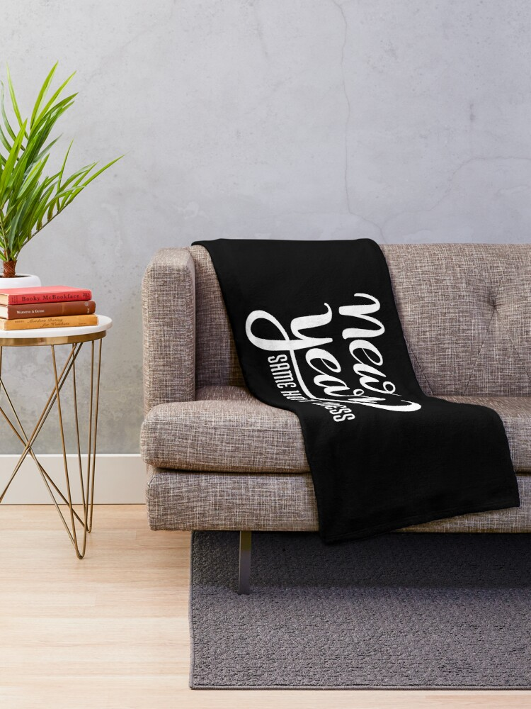 Alternate view of new year same hot mess Throw Blanket