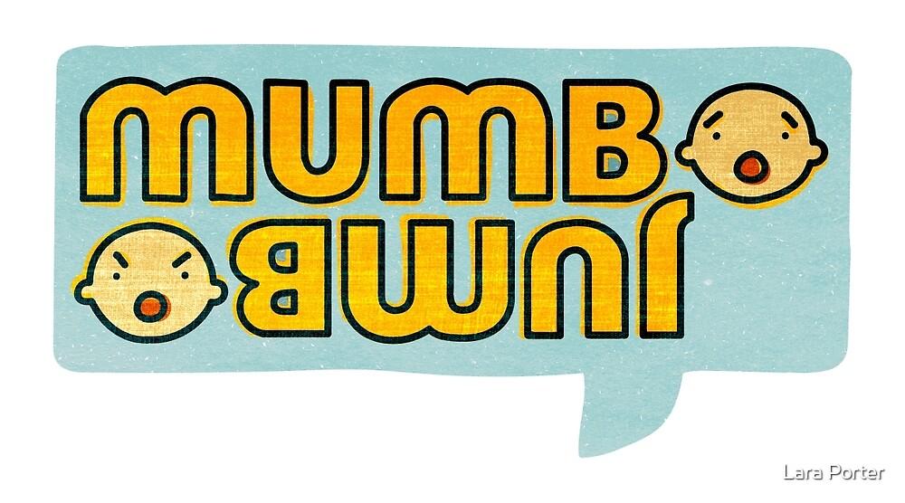 Mumbo Jumbo by Lara Porter