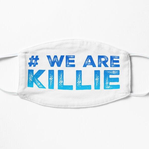#WeAreKillie Flat Mask