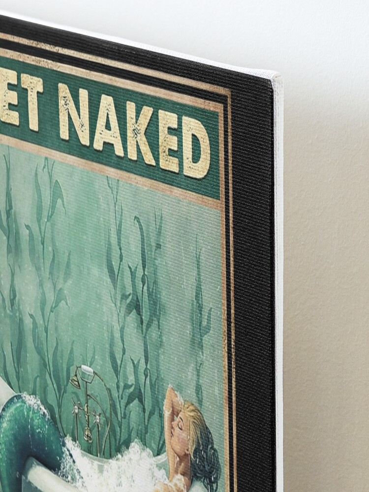 Get naked unless you are just visiting Dont make it weird