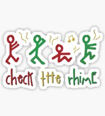 CHECK THE RHiME. Sticker
